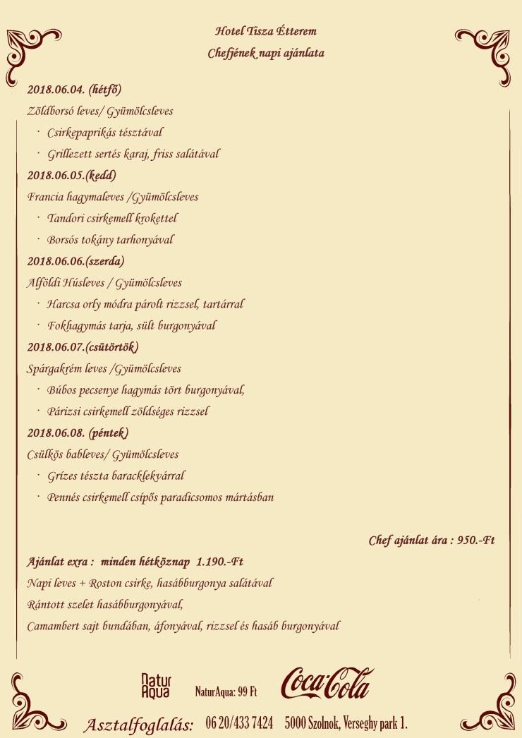Chefjének napi ajánlata 2018.06.04- 2018.06.08
