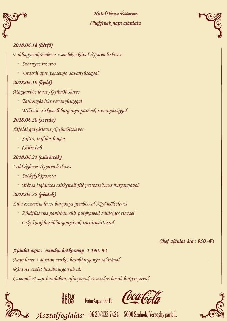 Chefjének napi ajánlata 2018.06.18- 2018.06.22 -ig